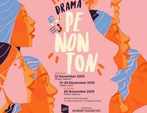 "Festival Teater Jakarta 2019 ""Drama Penonton"""