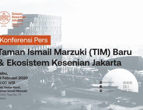 Konferensi Pers: Taman Ismail Marzuki (TIM) Baru dan Ekosistem Kesenian Jakarta