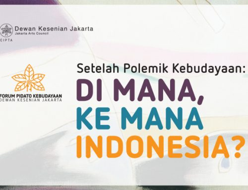Format Baru Pidato Kebudayaan Dewan Kesenian Jakarta
