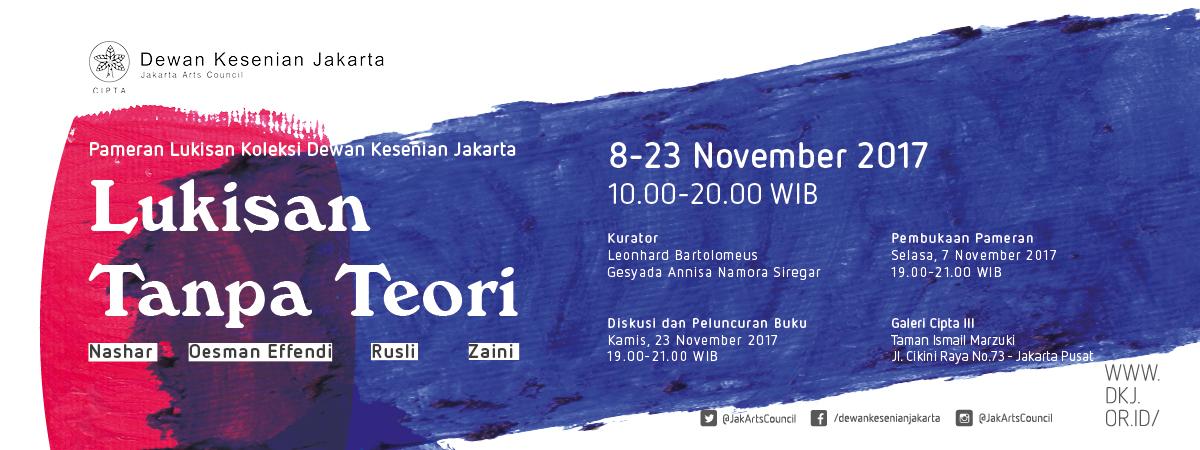 Pameran Lukisan Koleksi Dewan Kesenian Jakarta: Lukisan Tanpa Teori