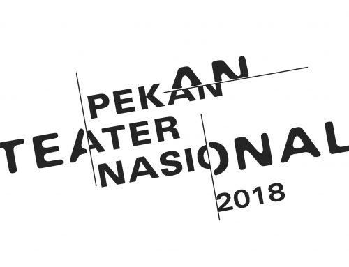 Pekan Teater Nasional 2018: Sihir Teater Indonesia [teater 15 kota]