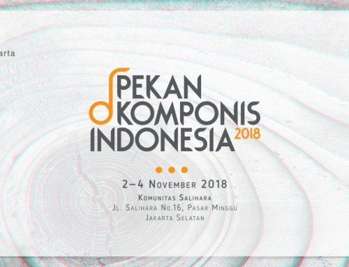 Pekan Komponis Indonesia 2018:  Menghadirkan Sebelas Komponis Terpilih
