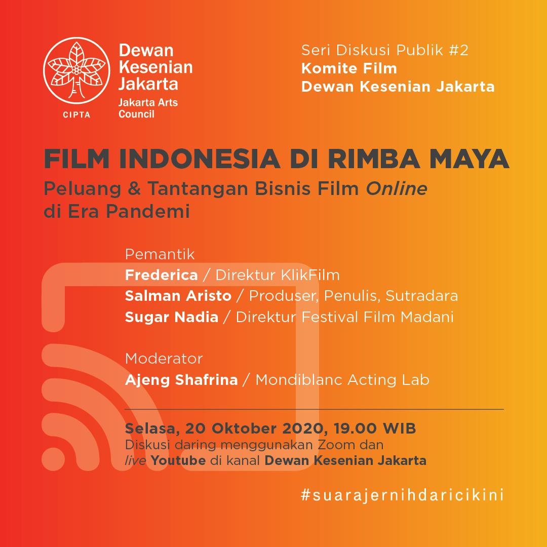 Film Indonesia di Rimba Maya: Peluang & Tantangan Bisnis ...
